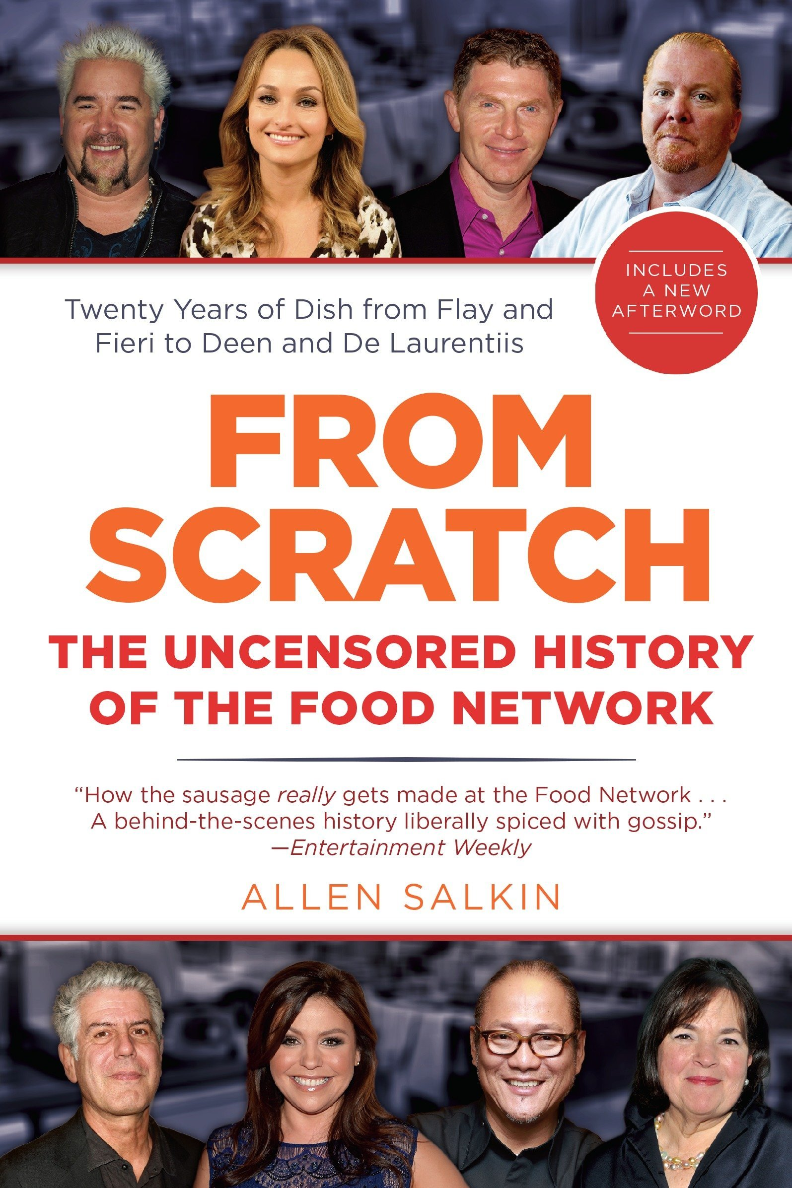 From Scratch: The Uncensored History of the Food Network ebook