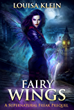 Fairy Wings: A Supernatural Freak prequel