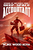 Deep Space Accountant (The Sphere of Influence Book 1) (English Edition)