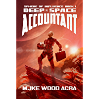 Deep Space Accountant (The Sphere of Influence Book 1)