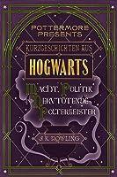 Kurzgeschichten Aus Hogwarts: Macht Politik Und