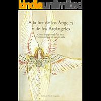 A la luz de los Ángeles y los Arcángeles