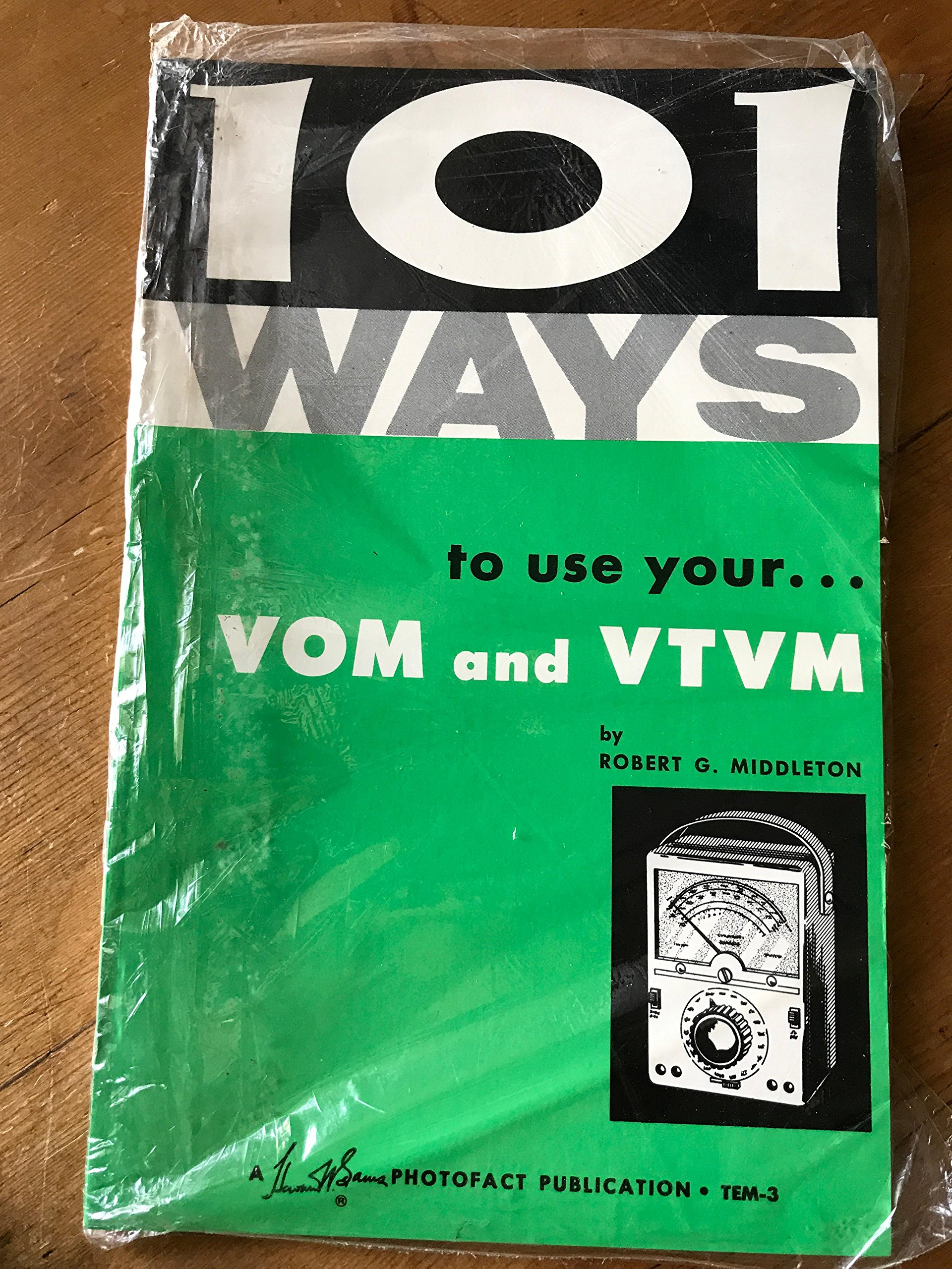 101 Ways to use your VOM and VTVM - TEM-3: Robert G Middleton: Amazon.com:  Books