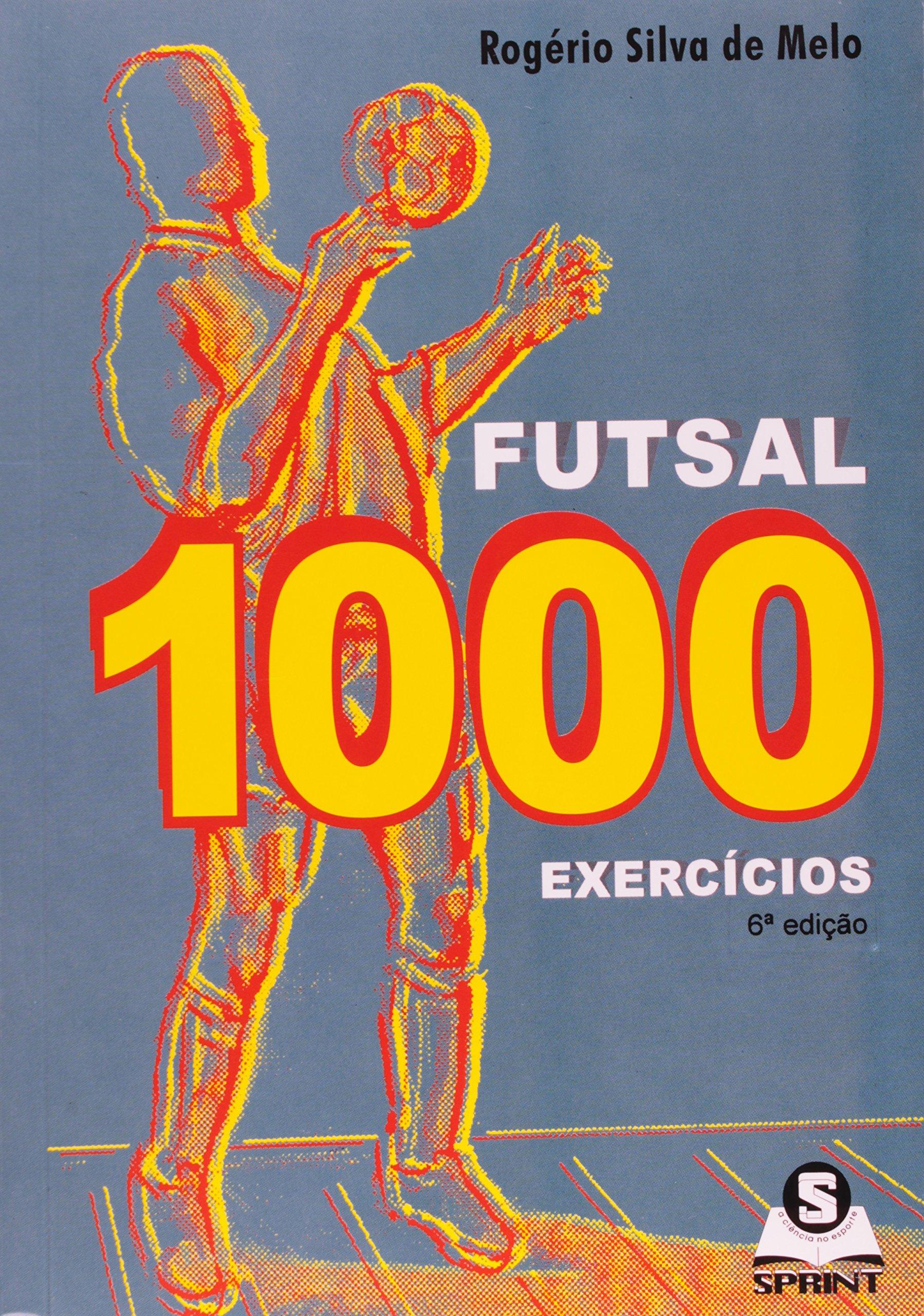 46dc0c00b6866 Futsal 1000 Exercicios - Portuguese version (Portuguese Brazilian)  Paperback – 2007