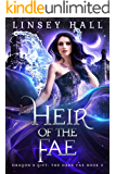 Heir of the Fae (Dragon's Gift: The Dark Fae Book 2)