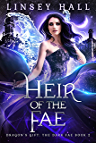 Heir of the Fae (Dragon's Gift: The Dark Fae Book 2) (English Edition)