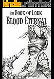 The Book of Lokk: Blood Eternal (Volume 9)