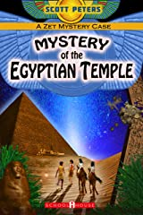 MYSTERY OF THE EGYPTIAN TEMPLE: Kids Historical Adventure (Kid Detective Zet Book 3) Kindle Edition