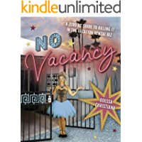 No Vacancy: A Zero BS Guide To Killing It In The Vacation Rental Biz