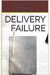Delivery Failure (LAMDA Shorts Book 1) Kindle Edition