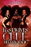 First Wives Club Vol.1 Melanin Magic