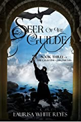 Seer of the Guilde (The Celestine Chronicles Book 3) Kindle Edition
