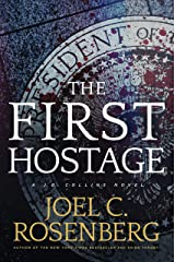 The First Hostage: A J. B. Collins Novel Kindle Edition