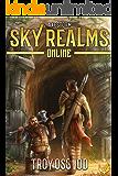 Axestorm: (Sky Realms Online Book 3): A LitRPG Series