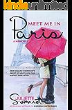 Meet Me in Paris: A Memoir