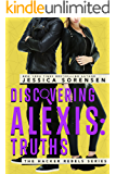 Discovering Alexis: Truths (Hacker Rebels Book 1)