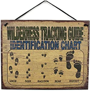 Egbert's Treasures Vintage Style Sign Saying, WILDERNESS TRACKING GUIDE IDENTIFICATION CHART (Hiker, Deer, Raccoon, Bear, Bigfoot) Decorative Fun Universal Household Signs from