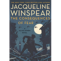 The Consequences of Fear: A Maisie Dobbs Novel (English Edition)