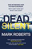 Dead Silent: A gripping serial killer thriller (Eve Clay)
