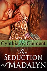 The Seduction of Madalyn Kindle Edition