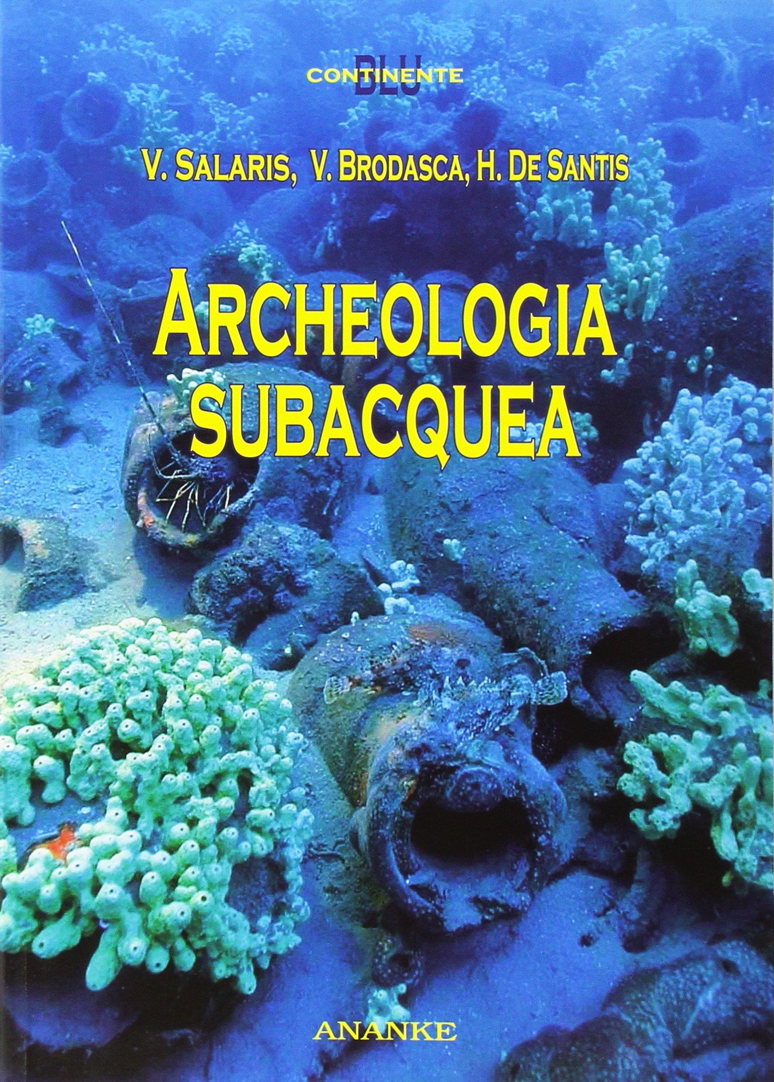 Archeologia subacquea Copertina flessibile – 1 gen 2016 Valeria Salaris Valentina Brodasca Henry De Santis Kemet