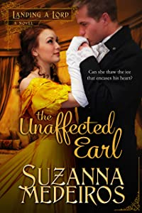 The Unaffected Earl (Landing a Lord Book 3)