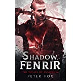 The Shadow of Fenrir: A stirring coming of age tale set in Viking Age Britain and Norway (The Wolves of Dumnonia Book 1)