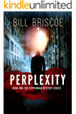 Perplexity (The Pepperman Mystery Series Book 1)