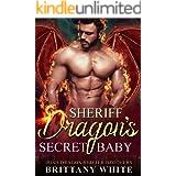 Sheriff Dragon's Secret Baby (Irish Dragon Shifter Brothers Book 4)