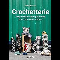 Crochetterie: Proyectos contemporáneos para mentes creativas (GGDiy) (Spanish Edition)
