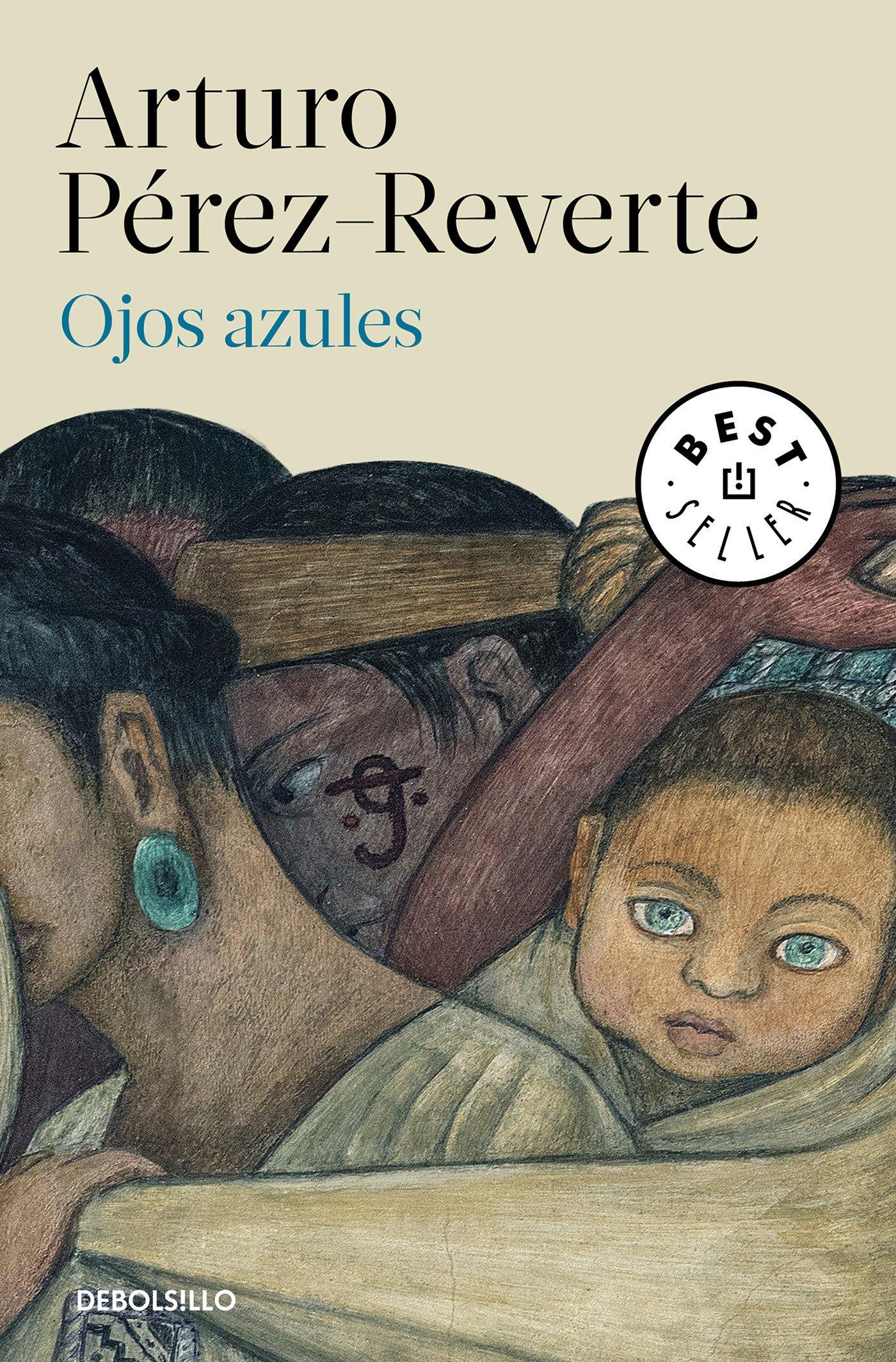 Ojos azules (Best Seller): Amazon.es: Pérez-Reverte, Arturo: Libros