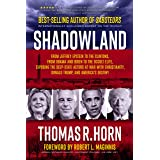 Shadowland: From Jeffrey Epstein to the Clintons, from Obama and Biden to the Occult Elite, Exposing the Deep-State Actors at
