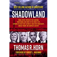 Shadowland: From Jeffrey Epstein to the Clintons, from Obama and Biden to the Occult Elite: Exposing the Deep-State…
