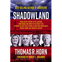 Shadowland: From Jeffrey Epstein to the Clintons, from Obama and Biden to the Occult Elite,  Exposing the Deep-State Actors at War with Christianity, Donald ... and America's Destiny (English Edition)