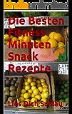 Die Besten Fitness Minuten Snack Rezepte