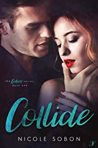 Collide (The Collide Series Book 1)