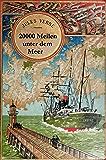 20000 Meilen unter dem Meer (Originalausgabe, illustriert)
