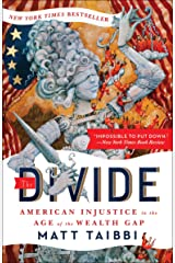 The Divide: American Injustice in the Age of the Wealth Gap Kindle Edition