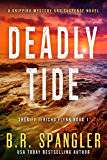 Deadly Tide: A gripping, heart-stopping crime thriller packed with mystery and suspense (Sheriff Jericho Flynn Book 1)