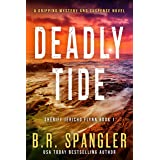 Deadly Tide: A gripping, heart-stopping crime thriller with a shocking twist (Sheriff Jericho Flynn Book 1)