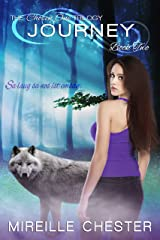 Journey (The Chosen One Trilogy Book 2) Kindle Edition