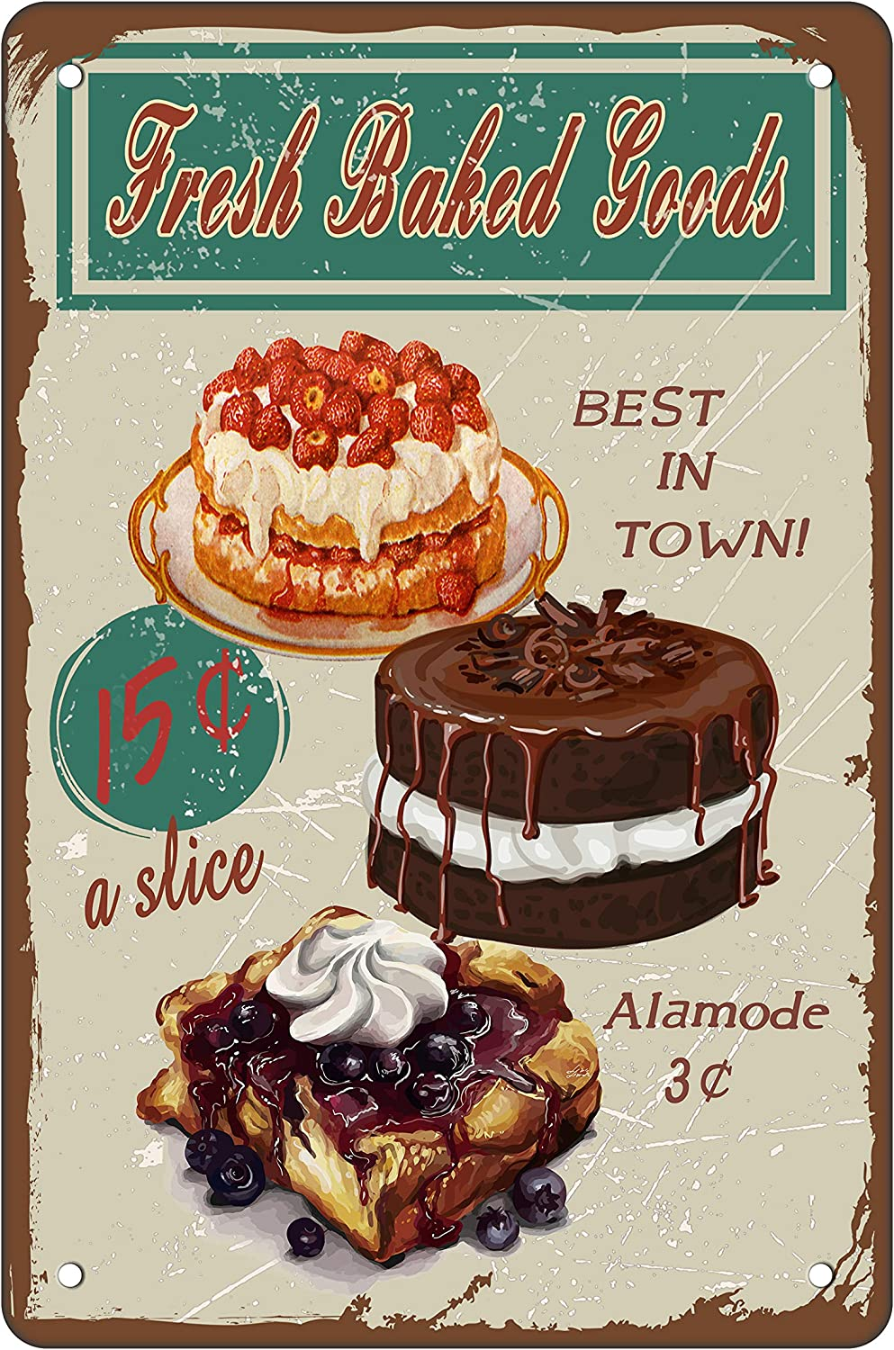 Asoodoo Bakery Restaurant Kitchen Tin Sign Decor,Fresh Baked Goods Best in Town, Vintage Retro Metal Tin Sign Wall Plaque Poster Best Gift 8 x 12 Inches