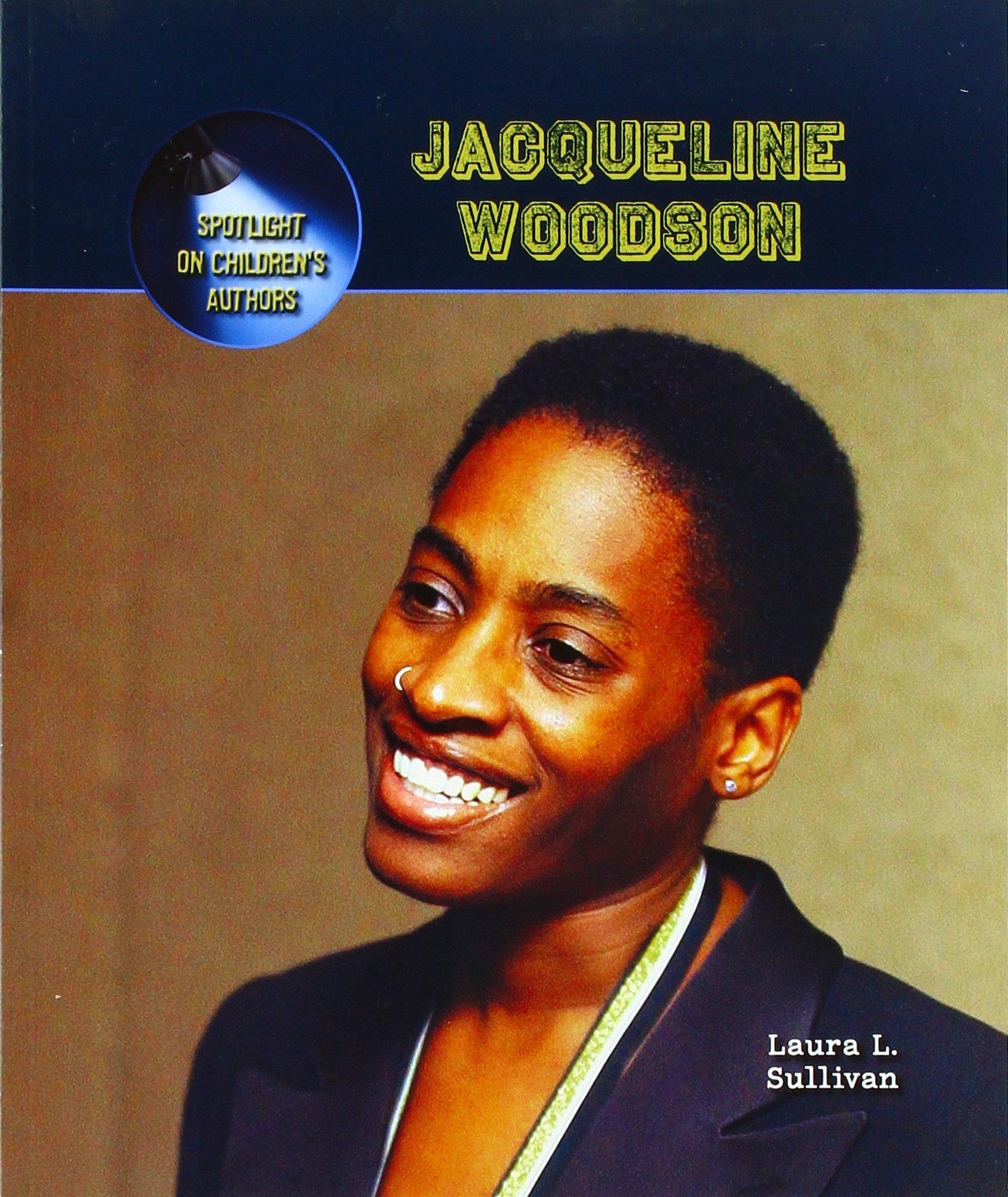 Jacqueline Woodson (Spotlight on Children's Authors) pdf epub