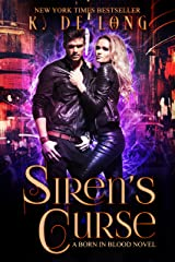 Siren's Curse (Born in Blood Book 1) Kindle Edition