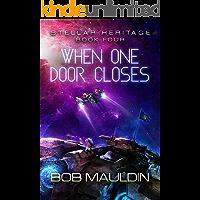 When One Door Closes (Stellar Heritage Book 4)