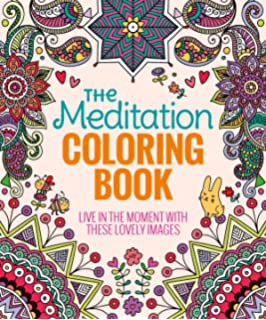 The Meditation Coloring Book Live In Moment With These Lovely Images