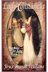 Lady Constanzia (The Rose & The Ring Book 5) Kindle Edition