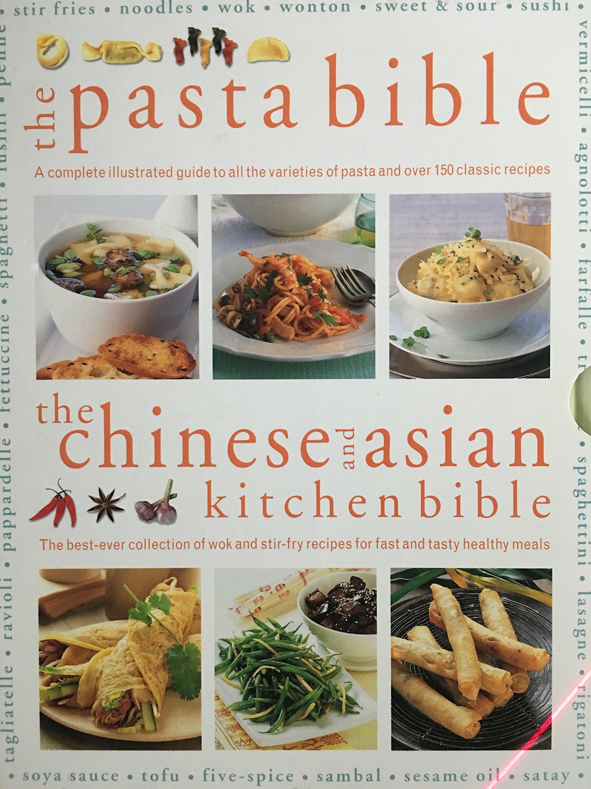 The Pasta Bible The Chinese And Asian Kitchen Bible Jeni