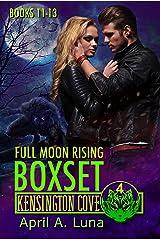 Full Moon Rising: Books 11-13 (Kensington Cove Worlds Box Set Book 4) Kindle Edition