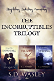The Incorruptibles Trilogy: Downfall - Fallout - Uprising